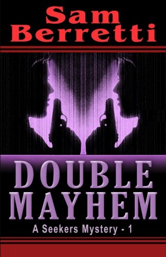 Book: Double Mayhem - A Seekers Mystery by Sam Berretti