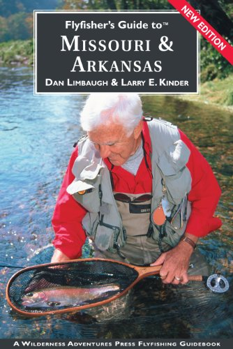 Flyfisher's Guide to Missouri & Arkansas (Flyfisher's Guides) (Flyfisher's Guides) ()