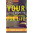 "Your Little Steps to Self Confidence for Life: Includes a free 30 day personal development course ""Little Steps"""