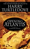 Opening Atlantis, Harry Turtledove, 0451462017
