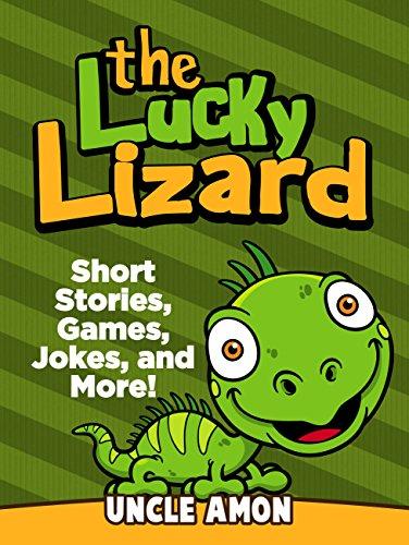 The Lucky Lizard: Short Stories, Games, Jokes, and More! (Fun Time Reader Book 8) - Lizard Free