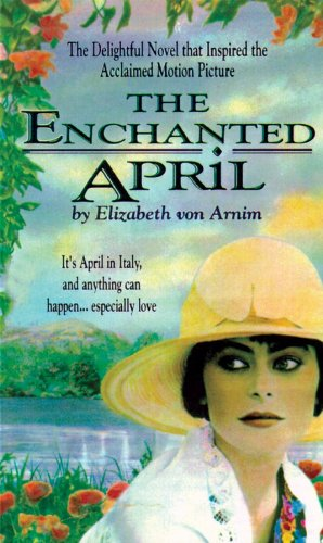 The Enchanted April (Blackstone Audio Classic Collection) (Classic Collection (Brilliance Audio))