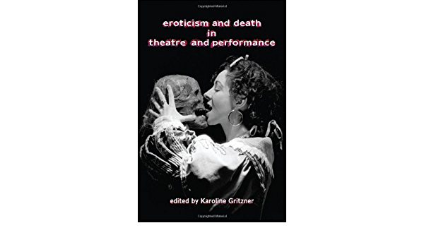 Eroticism and Death in Theatre and Performance: Amazon.es ...