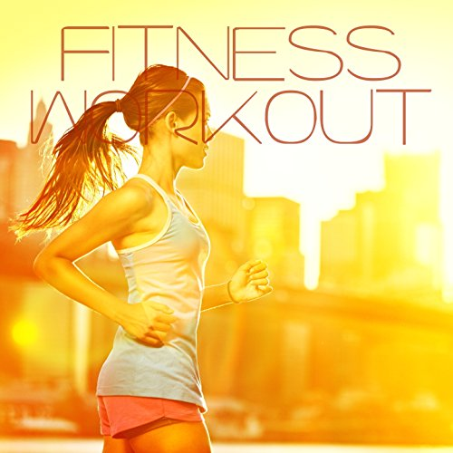 Fitness Workout [Explicit]