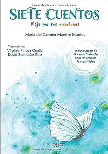 Siete cuentos: Viaja por tus emociones (Spanish Edition ...
