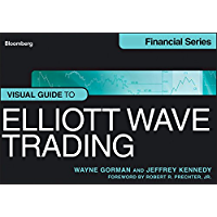 Visual Guide to Elliott Wave Trading (Bloomberg Financial Book 601)