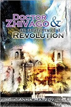 Doctor Zhivago and an anatomy of a Revolution