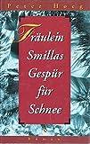 Fräulein Smillas Gespür für Schnee. Aus dem Dänischen von Monika Wesemann.