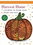 img - for Harvest Home: Coloring to Warm Your Heart and Soul book / textbook / text book
