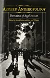 img - for Applied Anthropology: Domains of Application by Satish Kedia (2005-10-30) book / textbook / text book