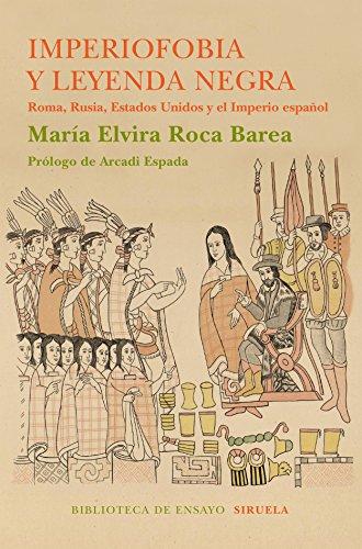 Imperio fobia y leyenda negra (Biblioteca de Ensayo / Serie mayor)