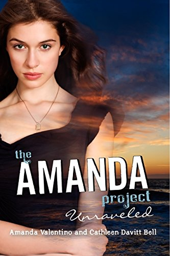 Download The Amanda Project: Book 4: Unraveled pdf