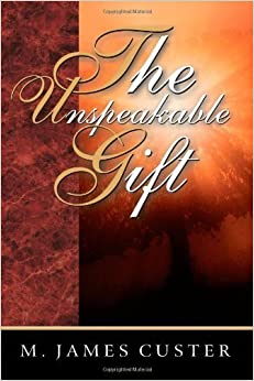 Book The Unspeakable Gift November 1, 1998