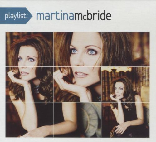 Playlist: the Very Best of Martina McBride by Martina McBride (2008) Audio CD Martina Mcbride Greatest Hits Cd