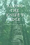 Along The Knife's Edge: A Perspective From Haida Gwaii