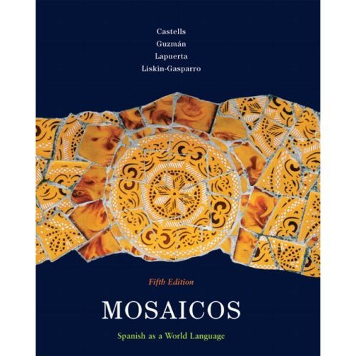 Mosaicos: Spanish as a World Language 5th Edition (Book Only)