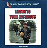 Listen to Your Instincts, Cynthia MacGregor, 0823952495