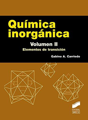 Química inorgánica. Volumen 2: Elementos de transición (Ciencias Químicas. Manuales de Químicas) (Spanish Edition)