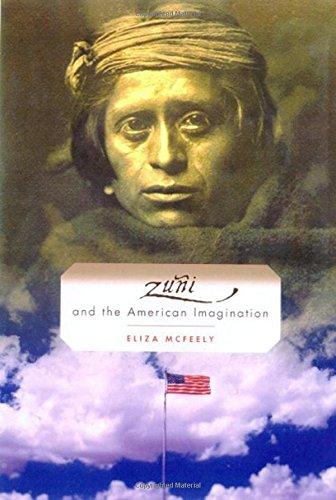 Zuni and the American Imagination ()
