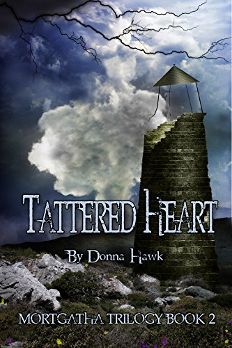 Tattered Heart (Mortgatha Trilogy Book 2) (Heart Tattered)