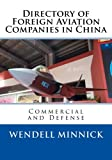 img - for Directory of Foreign Aviation Companies in China: Commercial and Defense book / textbook / text book