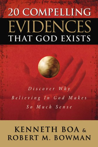 20 Compelling Evidences That God Exists: Discover Why Believing in God Makes So Much Sense cover