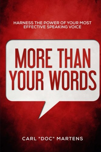 More Than Your Words: Harness the power of your most effective speaking voice pdf epub