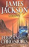Colony: Terran Chronicles Universe (Volume 3)