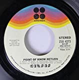 Kansas 45 RPM Point of Know Return / Closet Chronicles