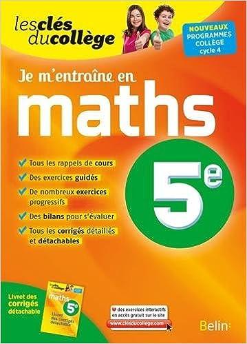 Lire en ligne Clés du collège maths 5e je m'entraîne (N.E) pdf, epub