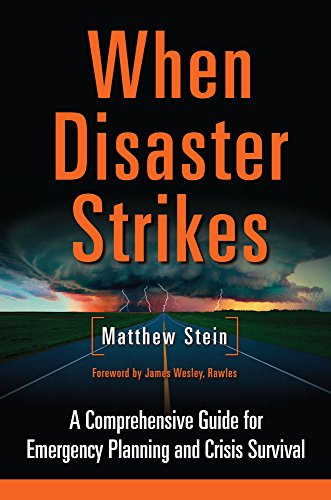 When-Disaster-Strikes-A-Comprehensive-Guide-for-Emergency-Planning-and-Crisis-Survival