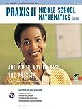 Praxis II Middle School Mathematics (0069) 2nd Ed. (PRAXIS Teacher Certification Test Prep)