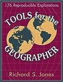 Tools for the Geographer, Richard S. Jones, 1569760284