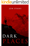 Dark Places (Dark Places Of The Earth Book 1) (English Edition)