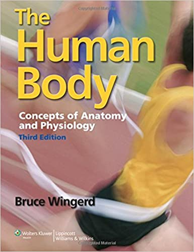 The Human Body: Concepts of Anatomy and Physiology: 9781609133443 ...