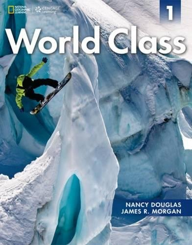 (World Class 1: Student Book with CD-ROM (World Class: Expanding English Fluency))