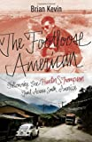 The Footloose American, Brian Kevin, 0770436374