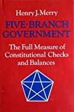 Five-Branch Government, Henry J. Merry, 0252007972