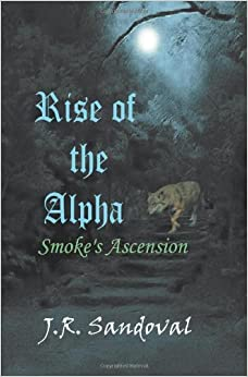 Book Rise of the Alpha: Smoke's Ascension