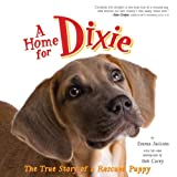 A Home for Dixie, Emma Jackson, 0061449636