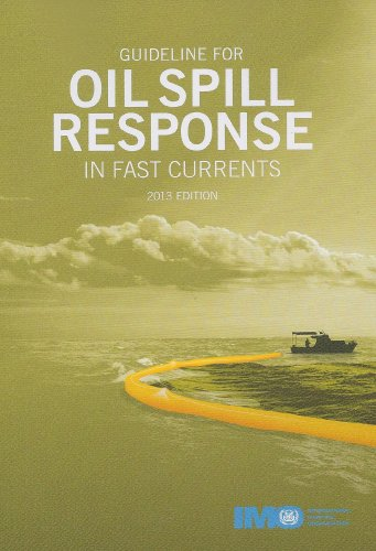 Guideline for Oil Spill Response in Fast Currents, 2013 (Spill Response Oil)