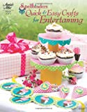 Spellbinders: Quick and Easy Crafts for Entertaining, , 1596353902