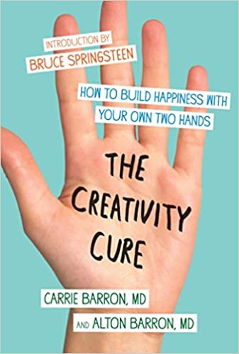 Read books online free no download mobile The Creativity Cure: A Do-It-Yourself Prescription for Happiness B005GG0M3S by Carrie Barron (Literatura portuguesa) PDF