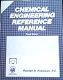 Chemical Engineering Reference Manual for the PE Exam, Robinson, Randall N., 093227675X