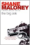 The Big Ask by Shane Maloney front cover