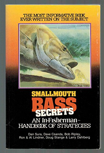 Smallmouth Bass Secrets: An In-fisherman Handbook of Strategies