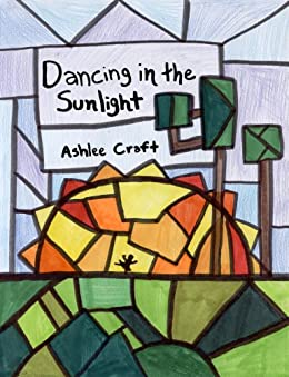Dancing in the Sunlight by [Craft, Ashlee]