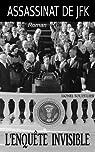 Assassinat de JFK. l'enquête invisible par Touzellier