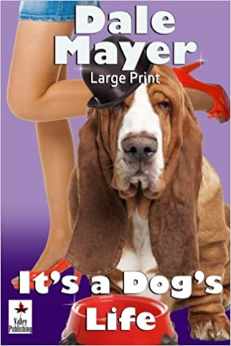 It's a Dog's Life: Large Print