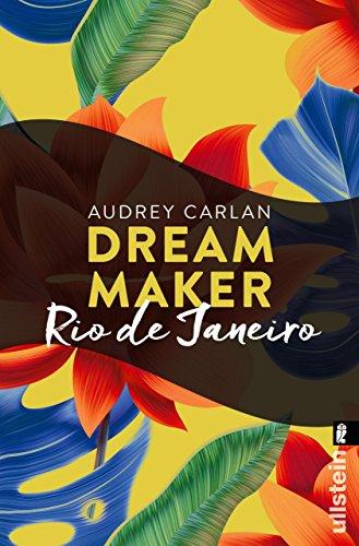 Dream Maker - Rio de Janeiro (Dream Maker City 11) (German Edition)